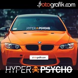 Hyper Psycho Ön Cam Oto Sticker