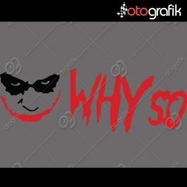 Joker Why So Serious Oto Sticker